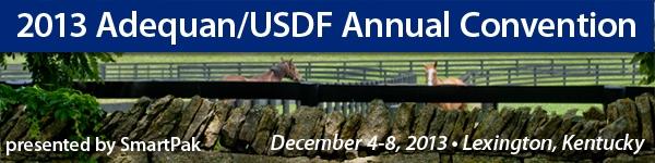 2013 Adequan/USDF Annual Convention