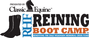 Reining Boot Camp at Cardinal Reining Horses, Aubrey, TX to Benefit Dale Wilkenson Memorial Crisis Fund