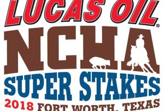 NCHA Cutting Horse Super Stakes & Super Stakes Classic 2018 – Fort Worth, TX