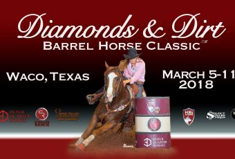 Diamonds & Dirt Barrel Horse Classic 2018 – Waco, TX